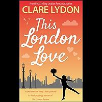 This London Love (London Romance Series Book 2)