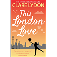 This London Love (London Romance Series Book 2)