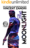 Blue Moonlight: A Gripping Dick Moonlight PI Thriller (A Dick Moonlight PI Thriller Book 3)