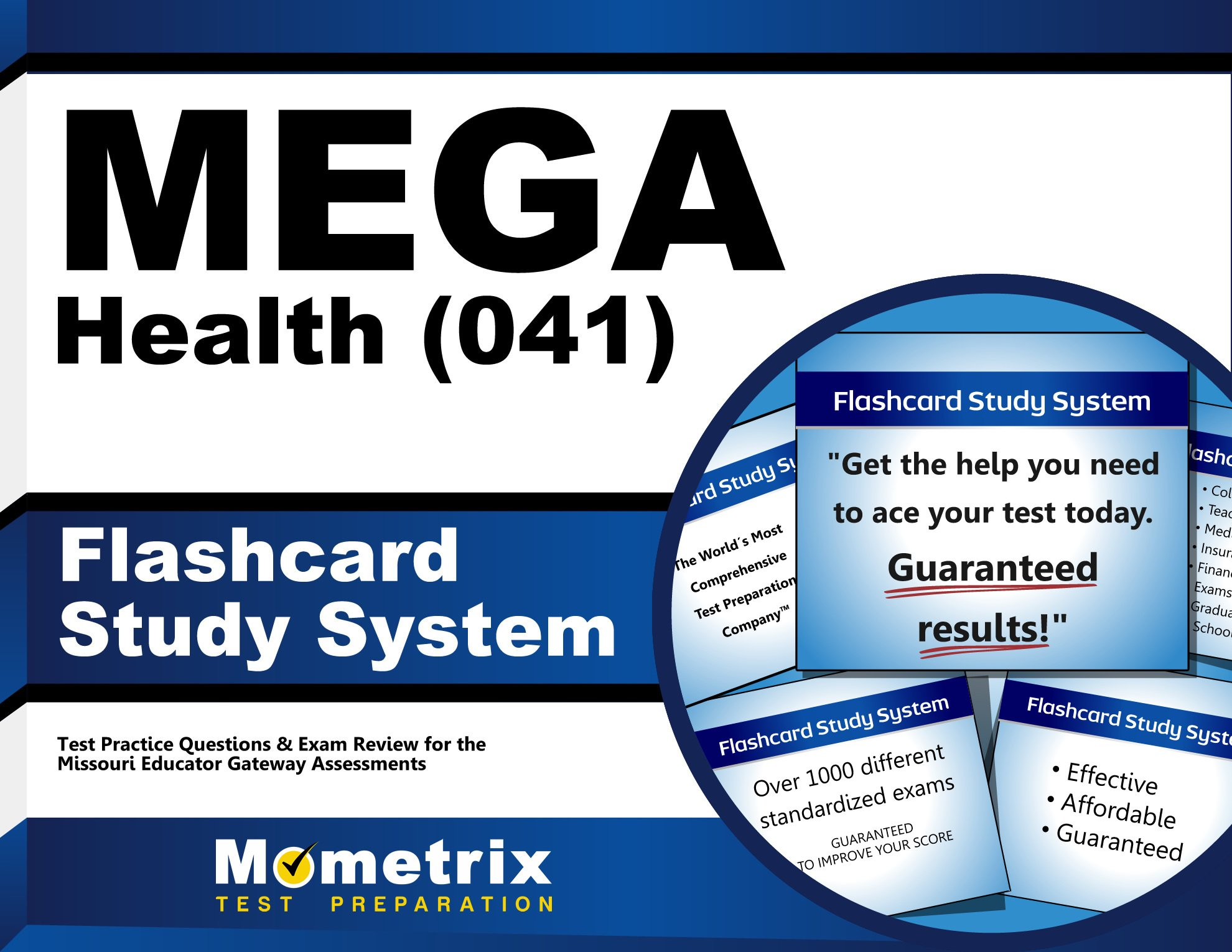 MEGA Health (041) Flashcard Study System: MEGA Test Practice Questions & Exam Review for the Missouri Educator Gateway Assessments (Cards) pdf epub