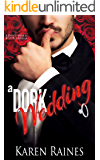 A Dork Wedding (Don't Judge A Book Book 2)