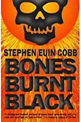 Bones Burnt Black: Murder by Solar Flyby Kindle Edition