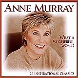 What A Wonderful World (26 Inspirational Classics)