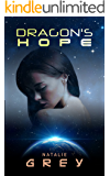 Dragon's Hope (The Dragon Corps Book 3)