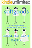 Softgoods (a novella of high fashion and low murder)
