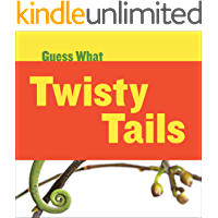 Twisty Tails: Chameleon (Guess What)