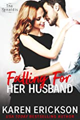 Falling For Her Husband (The Renaldis Book 3) Kindle Edition