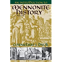 Introduction To Mennonite History A Popular History Of The Anabaptist