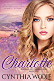 Charlotte (Brides of the Oregon Trail Book 6)