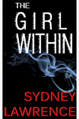 The Girl Within: A Psychological Thriller (The Elizabeth Lyons Series Book 1) Kindle Edition