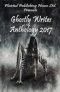 Ghostly Writes Anthology 2017