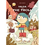Hilda and the Troll: Hilda Book 1 (Hildafolk)