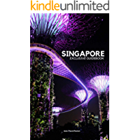 The Exclusive Singapore Guidebook