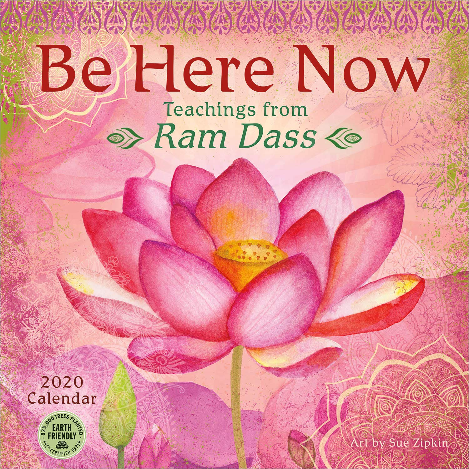Be Here Now 2020 Wall Calendar: Teachings from Ram Dass