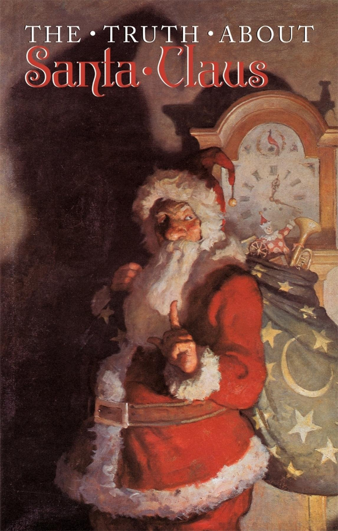 Read Online The Truth About Santa Claus PDF