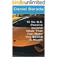 10 No B.S. Passive Income Ideas That Can Make You $2258 A Month