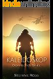 Kaleidoskop - Doppeltes Spiel: LKA/SEALs (German Edition)