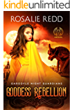 Goddess Rebellion: Gargoyle Night Guardians Prequel