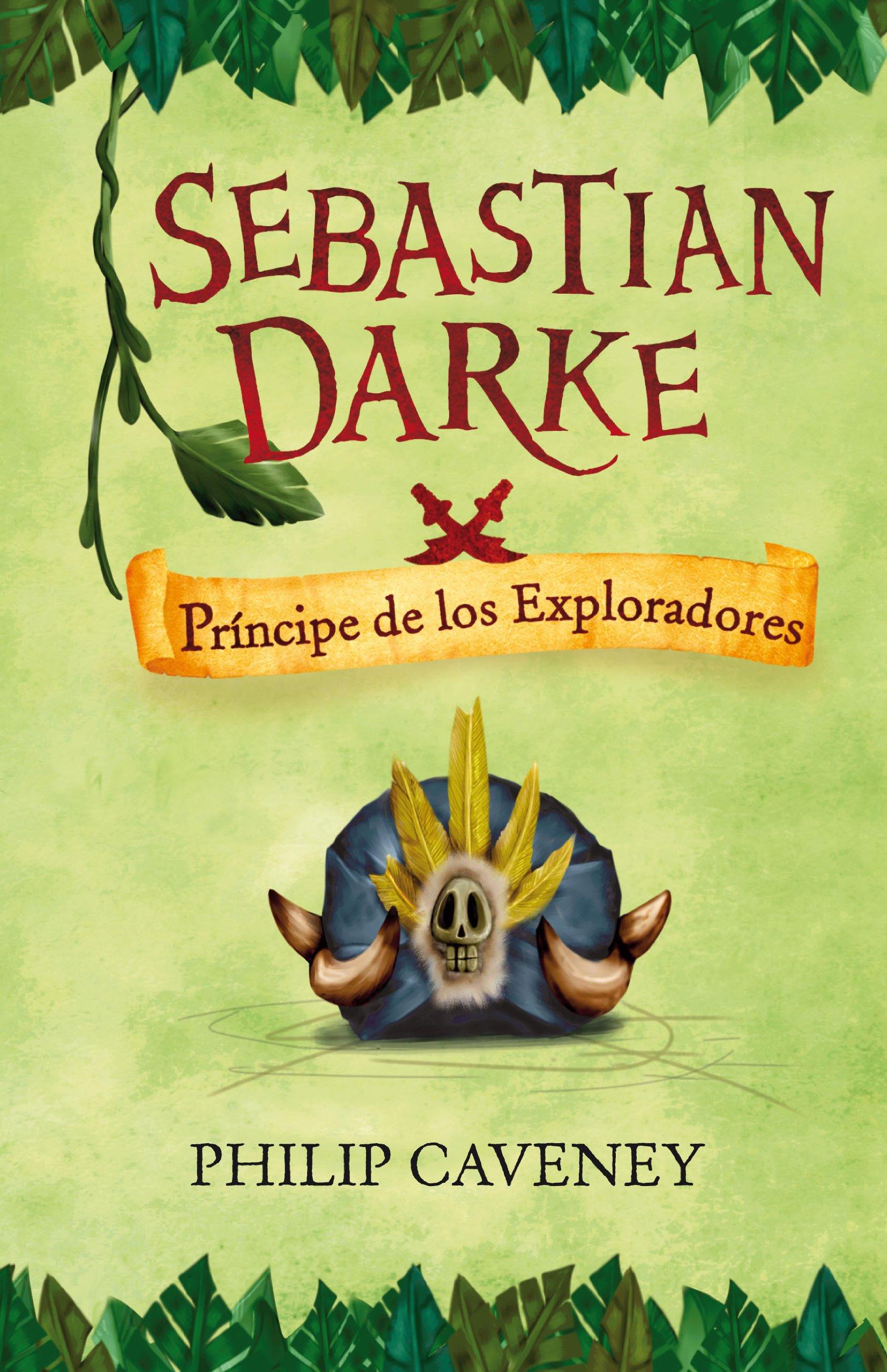 Sebastian Darke 3. Príncipe de los Exploradores Alfaguara Juvenil: Amazon.es: Philip Caveney, Mercedes Núñez Salazar: Libros
