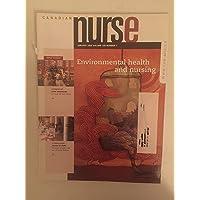 Canadian Nurse Magazine - January 2004 - Vol. 100 - No. 1 - Environmental health...