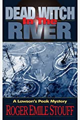 Dead Witch in the River (A Lawson's Peak Mystery Book 1) Kindle Edition