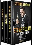 The Steve Regan Undercover Cop Thrillers Trilogy: The Original Books 1 - 3 Box Set