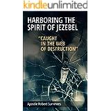 Harboring the Spirit of Jezebel