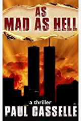 As Mad as Hell: Do You Want to Know a Secret? (Conspiracy thriller series Book 2) Kindle Edition
