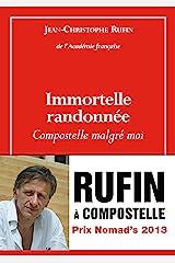 Immortelle randonnée (French Edition) Kindle Edition