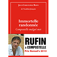 Immortelle randonnée (French Edition)