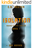 Isolation: Der Anfang (Band 1)