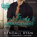 The Two Week Arrangement