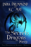 The Secrets Dragons Keep (The Dragons of Kudare Book 2)