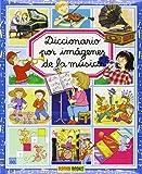 Diccionario por imagenes de la musica/ Picture Dictionary of Music