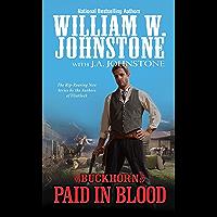 Paid in Blood (A Buckhorn Western Book 2)