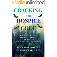 Cracking the Hospice Code: Your Nurse Advocates Debunk the Top 10 Misconceptions of Hospice