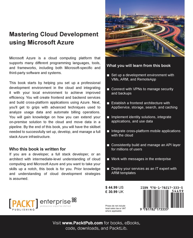 Microsoft azure cloud computing platform services - Amazon Com Mastering Cloud Development Using Microsoft Azure 9781782173335 Roberto Freato Marco Parenzan Books