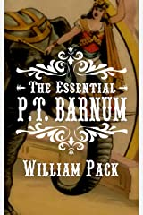 The Essential PT Barnum Kindle Edition
