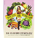 Appetite for Reduction:125 Fast and Filling Low-Fat Vegan Recipes