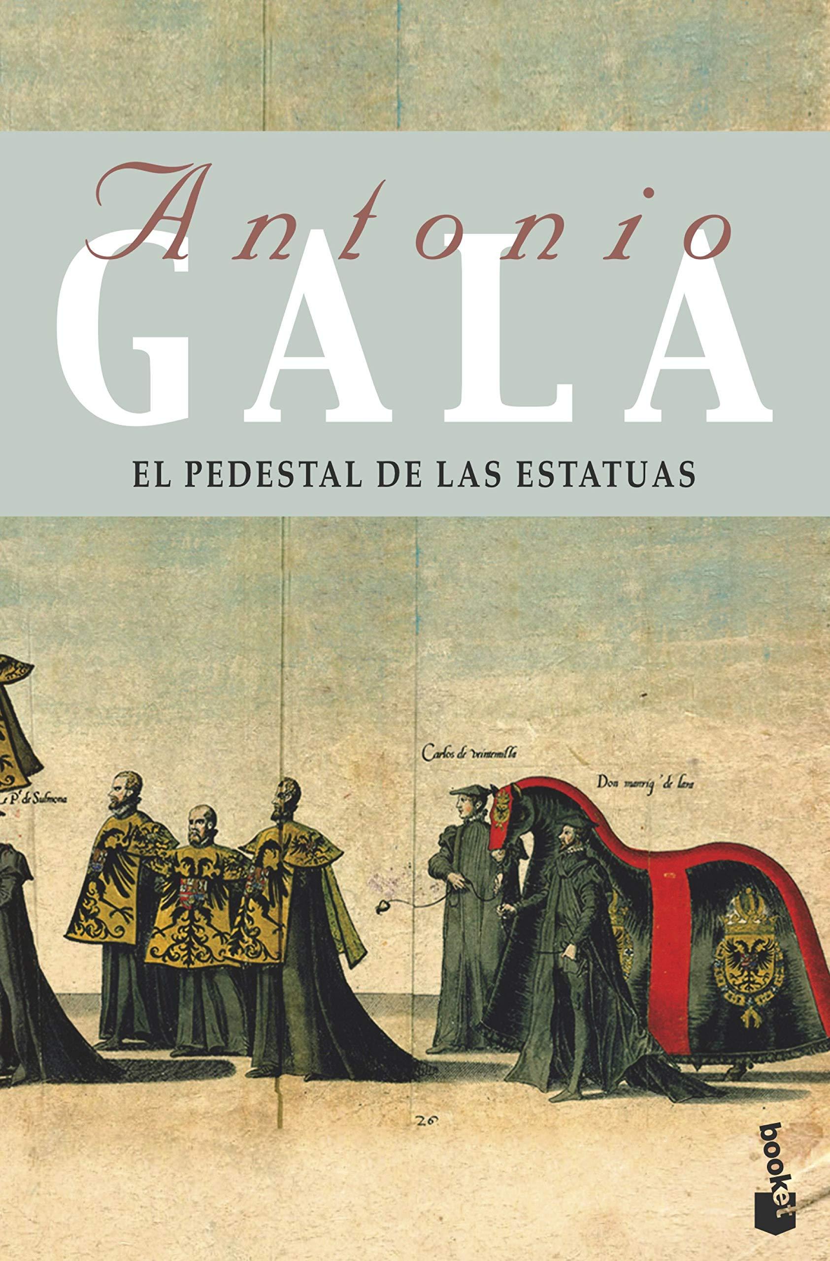El pedestal de las estatuas (Biblioteca Antonio Gala): Amazon.es