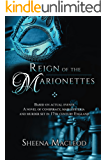 Reign of the Marionettes