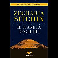 Il pianeta degli dei: Le cronache terrestri I