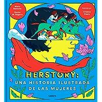 Herstory: una historia ilustrada de las mujeres (LUMEN GRÁFICA)
