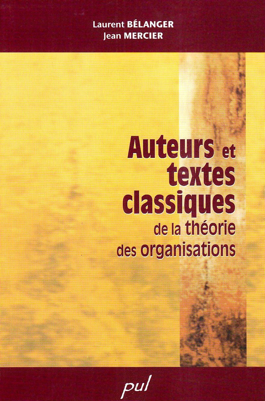 Auteurs et textes classiques de la théorie des organisations (French Edition) pdf