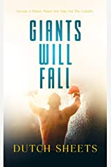 Giants Will Fall: Become A History Maker And Take Out The Giants Kindle Edition