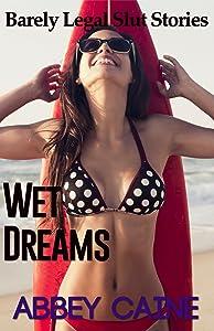 Wet Dreams (Barely Legal Slut Stories)