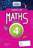 Cahier de maths Mission Indigo 4e - éd. 2017: Mathématiques