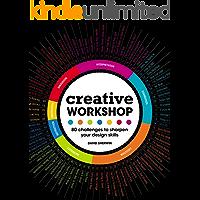 Creative Workshop: 80 Challenges to Sharpen Your Design Skills (English Edition)