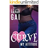 Curve My Attitude: Sweet Curvy Romance (The Curvies Book 2)