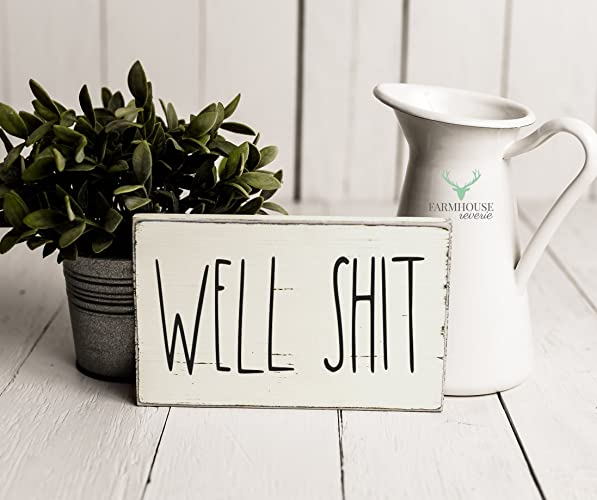 rustic well shit sign rustic wood sign farmhouse sign inspired rae dunn sign
